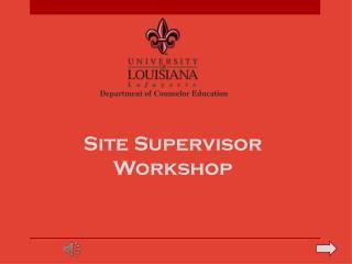 Site Supervisor Workshop