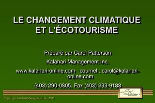 LE CHANGEMENT CLIMATIQUE ET L'ÉCOTOURISME
