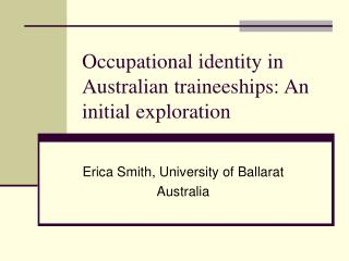 Occupational identity in Australian traineeships: An initial exploration
