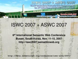 ISWC  2007 + ASWC 2007
