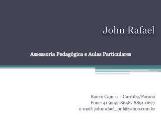 John Rafael