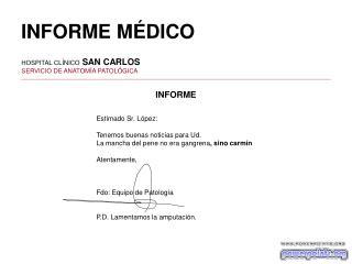 HOSPITAL CLÍNICO  SAN CARLOS SERVICIO DE ANATOMÍA PATOLÓGICA