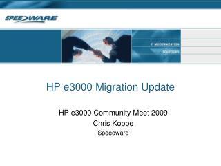 HP e3000 Migration Update
