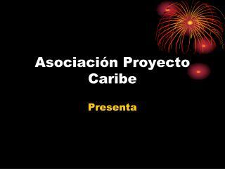 Asociación Proyecto Caribe