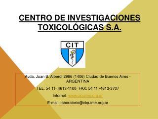 CENTRO DE INVESTIGACIONES TOXICOLÓGICAS S.A.