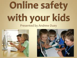 Online safety with your kids