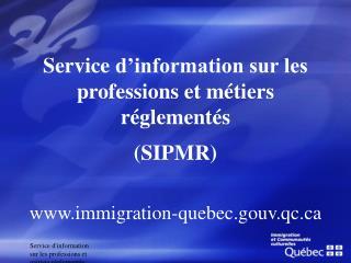 Service d'information sur les professions et métiers réglementés