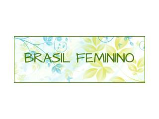 O PROJETO A relevância da mulher brasileira!