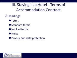 III. Staying in a Hotel - Terms of Accommodation Contract