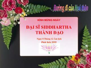 KÍNH MỪNG NGÀY ĐẠI SĨ SIDDHARTHA  THÀNH ĐẠO  Ngày 8 Tháng 12 Âm lịch Phật lịch 2555