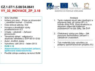 CZ.1.07/1.5.00/34.0641 VY_32_INOVACE_ZP_3.18