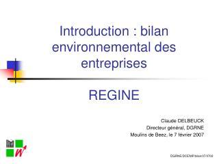 Introduction : bilan environnemental des entreprises REGINE