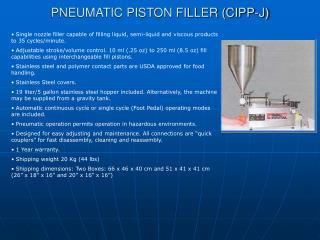 PNEUMATIC PISTON FILLER (CIPP-J)