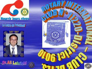 ROTARY INTERNATIONAL � CLUB DE FES. CLUB N� 11220-District 9010