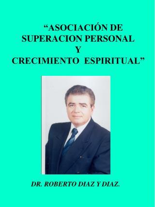 �ASOCIACI�N  DE  SUPERACION PERSONAL Y CRECIMIENTO  ESPIRITUAL�