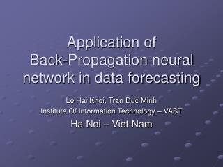 Application of  Back-Propagation neural network in data forecasting