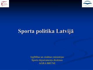 Sporta politika Latvijā