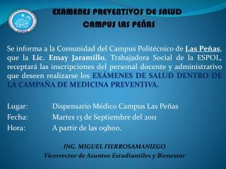 EXAMENES PREVENTIVOS DE SALUD CAMPUS LAS PEÑAS