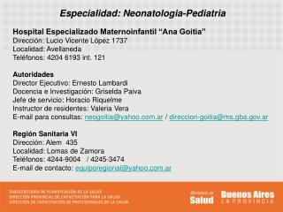 Especialidad: Neonatologia-Pediatria