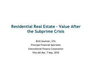 Residential Real Estate   Value After the Subprime Crisis