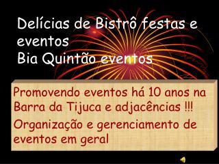 Delícias de Bistrô festas e eventos  Bia Quintão eventos