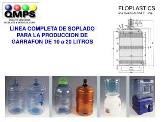 LINEA COMPLETA DE SOPLADO  PARA LA PRODUCCION DE  GARRAFON DE 10 a 20 LITROS