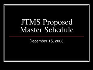 JTMS Proposed Master Schedule
