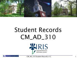 Student Records CM_AD_310