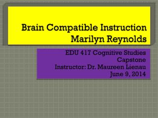 Brain Compatible Instruction Marilyn Reynolds