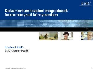 Dokumentumkezelési megoldások önkormányzati környezetben