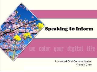 Advanced Oral Communication Yi- chen Chen
