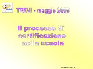 TREVI - maggio 2005
