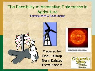 The Feasibility of Alternative Enterprises in Agriculture Farming Wind & Solar Energy