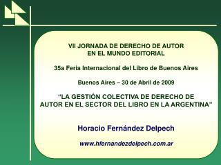 VII JORNADA DE DERECHO DE AUTOR EN EL MUNDO EDITORIAL