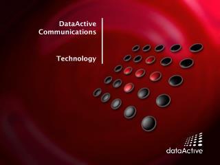 DataActive  Communications Technology