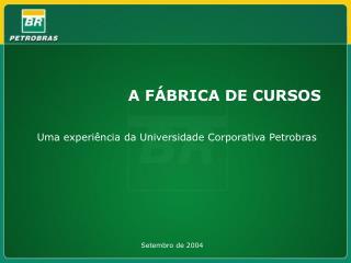 A FÁBRICA DE CURSOS