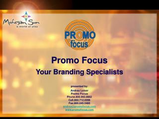 Promo Focus Your Branding Specialists