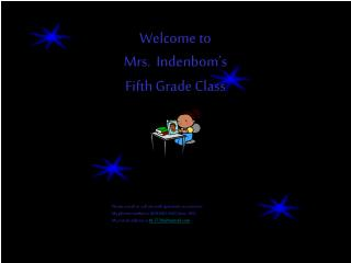 Welcome to  Mrs.  Indenbom's  Fifth Grade Class