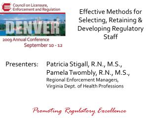 Effective Methods for Selecting, Retaining & Developing Regulatory Staff