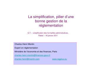 La simplification, pilier d'une bonne gestion de la réglementation