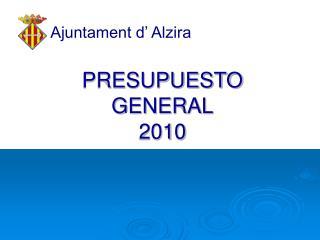 PRESUPUESTO GENERAL 2010