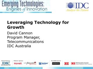 Leveraging Technology for Growth David Cannon