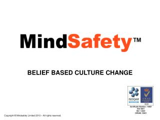 BELIEF BASED CULTURE CHANGE