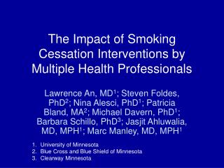The Impact of Smoking Cessation Interventions by Multiple Health Professionals
