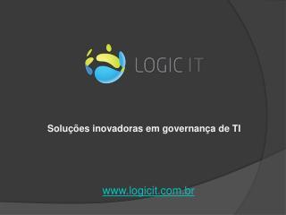Soluções inovadoras em governança de TI