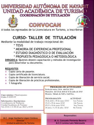 Universidad Autónoma de Nayarit Unidad Académica de Turismo Coordinación de Titulación CONVOCAN