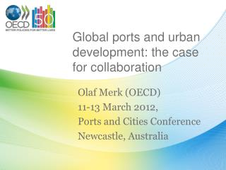 Global ports and urban development: the case for collaboration