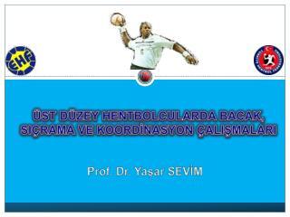Prof. Dr. Yaşar SEVİM