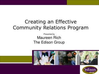 Creating an Effective  Community Relations Program