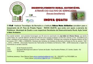 DESENVOLVIMENTO RURAL SUSTENTÁVEL ATRAVÉS DO CULTIVO DE SERINGUEIRA  (havea brasiliensis)
